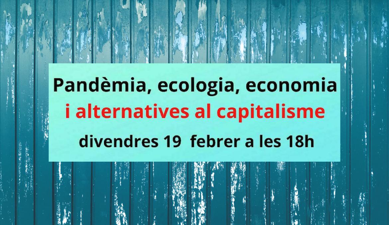 Debat sobre economia després de la pandèmia amb Miren Etxezarreta,  Blanca Bayas i Joan Martínez Alier   Divendres 19/2/21 a les 18h al canal de Youtube de Procés Constituent